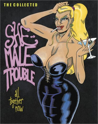 9780867195064: She-Male Trouble: All Together Now