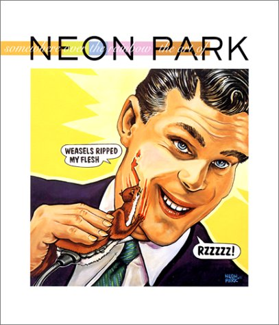 9780867195200: Somewhere Over the Rainbow: The Art of Neon Park