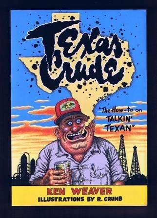 9780867195330: Texas Crude: The How-To on Talkin' Texan