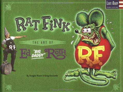 RAT FINK (HC): Douglas Nason, Greg Escalante, Doug Harvey
