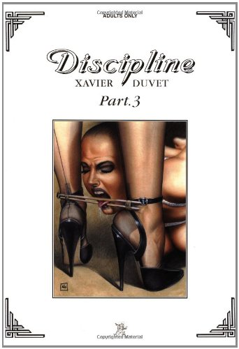 Discipline, Part 3 (Adults Only): Duvet, Xavier