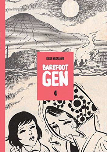 9780867195958: Barefoot Gen, Vol. 4: Out of the Ashes
