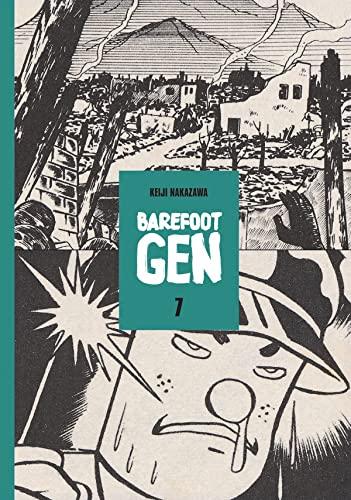 9780867195989: Barefoot Gen, Vol. 7: Bones into Dust