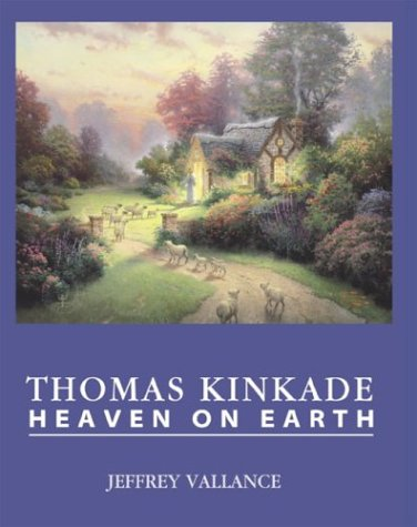 9780867196139: THOMAS KINKADE: HEAVEN ON EARTH