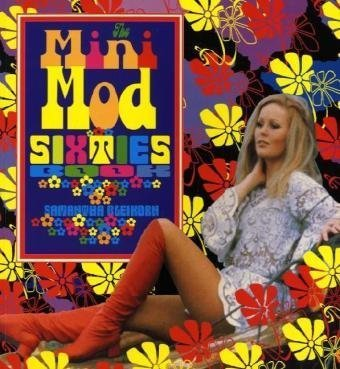 9780867196429: Mini-Mod Sixties Fashion Book