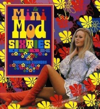 9780867196429: Mini-Mod Sixties Fashion Book