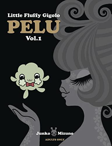 9780867197006: Little Fluffy Gigolo Pelu, Vol. 1
