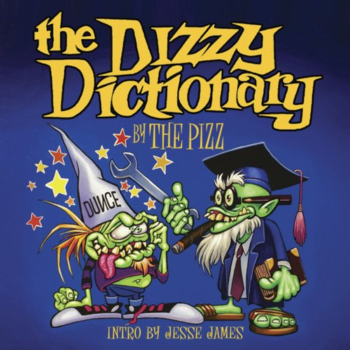9780867197051: The Dizzy Dictionary: A Lowbrow Guide to Kustom Kulture