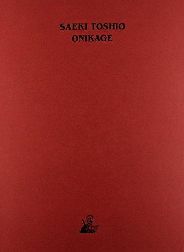 9780867197297: Onikage: The Art of Toshio Saeki