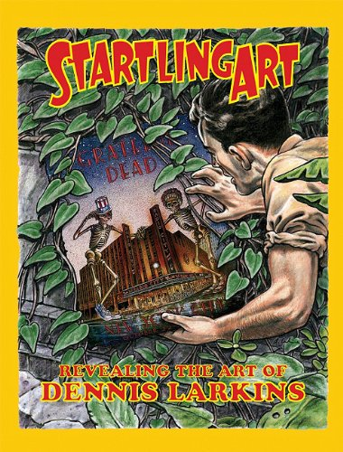 9780867197358: Startling Art: Revealing the Art of Dennis Larkins