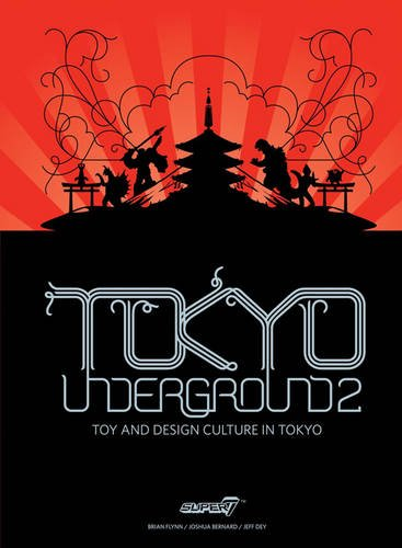 9780867197396: Tokyo Underground 2: Toy and Design Culture in Tokyo (Tokyo Underground: Toy & Design Culture in Tokyo)