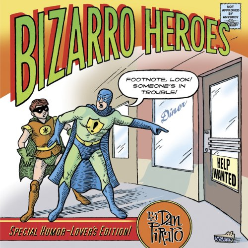 9780867197563: Bizarro Heroes