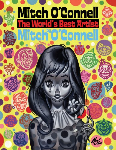 9780867197730: Mitch O'Connell the World's Best Artist by Mitch O'Connell