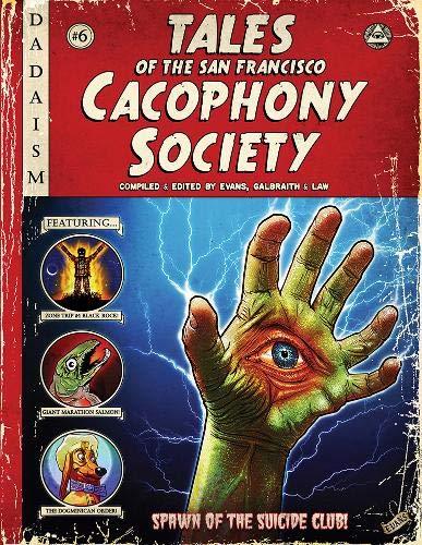 9780867197747: Tales of the San Francisco Cacophony Society