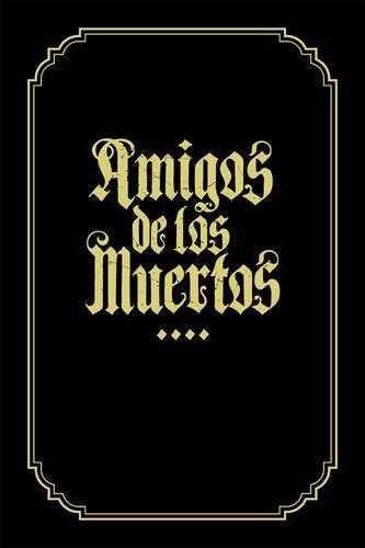 9780867197815: Amigos De Los Muertos