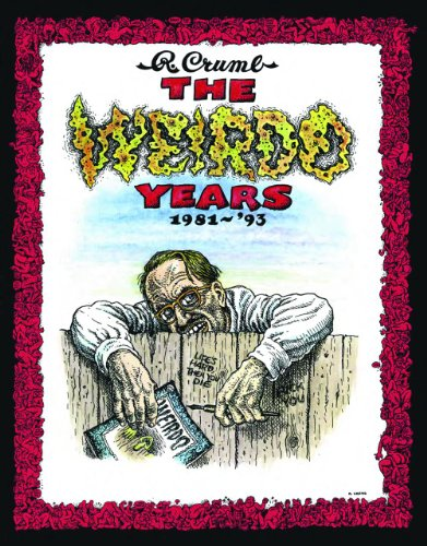 9780867197907: The Weirdo Years by R. Crumb: 1981-'93
