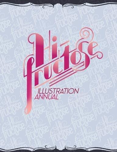 9780867198058: Hi-Fructose Illustration Annual