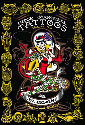 9780867198188: Mitch O'connell Tattoos Volume Two: 251 Designs, Bigger and Better!