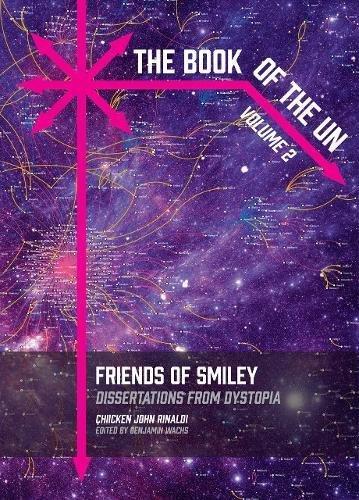 The Book of the Un : Friends: Chicken John Rinaldi