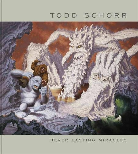 9780867198546: Never Lasting Miracles: The Art of Todd Schorr