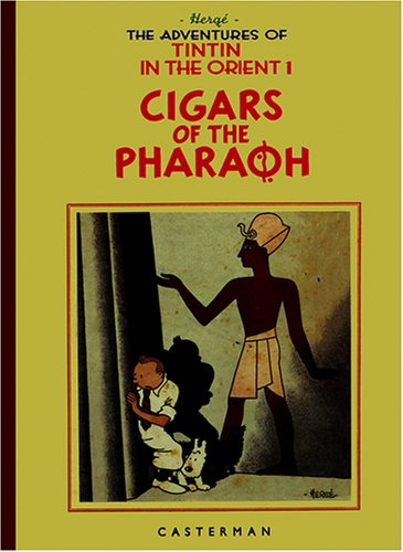 9780867199055: The Adventures of Tintin: Cigars of the Pharaoh (Adventures of Tintin)