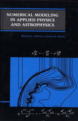 9780867201239: Numerical Modeling in Applied Physics and Astrophysics