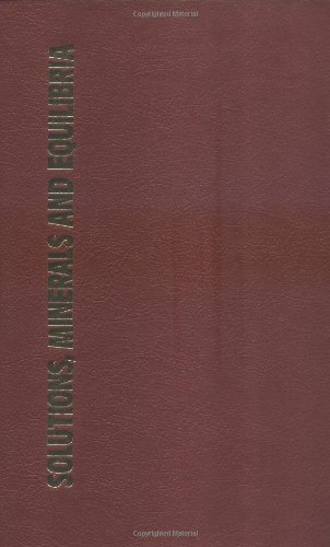 9780867201482: Solutions, Minerals & Equilibria