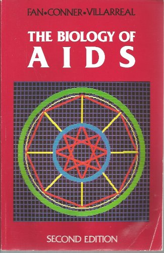 The Biology of AIDS 2e (Jones and: Fan, Fan, University