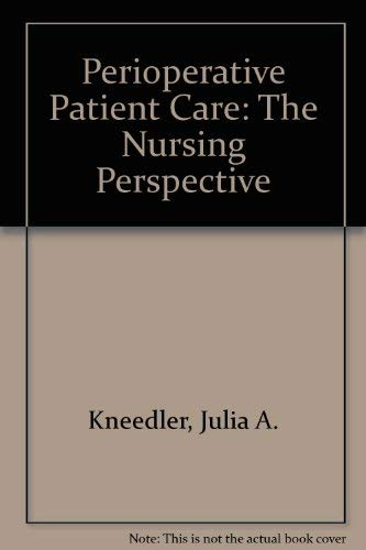 9780867203134: Perioperative Patient Care