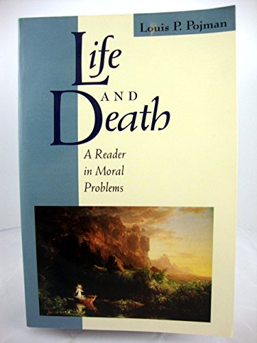 9780867203424: Life and Death: A Reader in Moral Problems (The Jones and Bartlett Series in Philosophy)