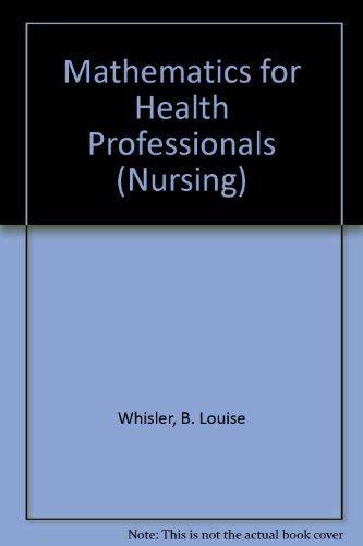 9780867203721: Mathematics for Health Professionals (Nursing)