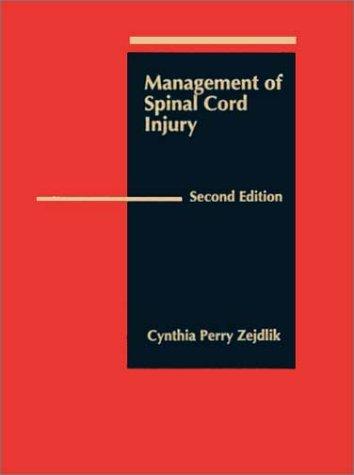 9780867204384: Management of Spinal Cord Injury (Jones & Bartlett Series in Nursing)