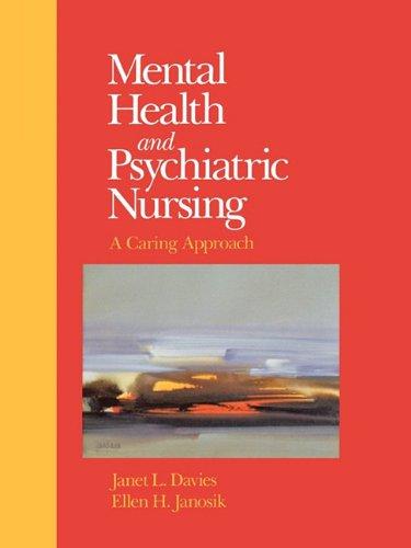 Mental Health and Psychiatric Nursing: Janet L. Davies,