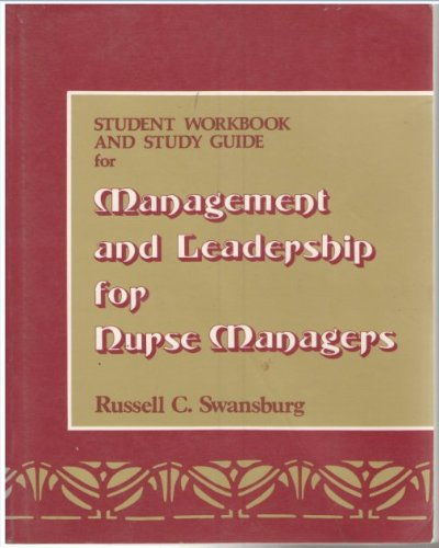 9780867204452: Student Workbook And Study Guide for Management And Leadership for Nurse Managers