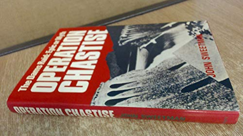 Operation chastise: The dams raid : epic or myth: John Sweetman