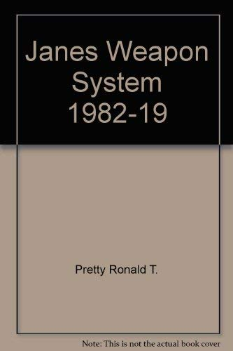 Jane's Weapon Systems 1982-83 13th edition: Ronald T. Pretty