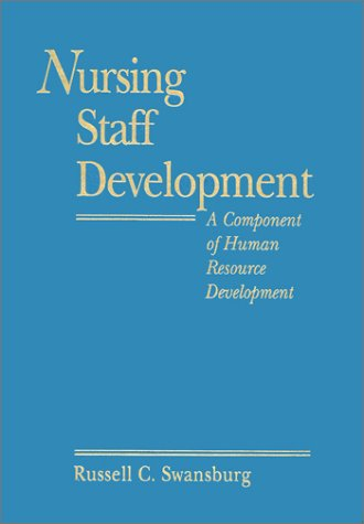 9780867206586: Nursing Staff Development: A Component of Human Resource Development (Jones and Bartlett Series in Nursing)