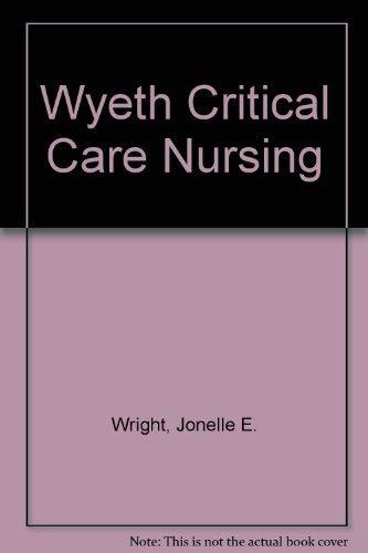 9780867207118: Wyeth Critical Care Nursing
