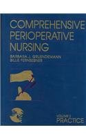 Comprehensive Perioperative Nursing: Practice (Jones & Bartlett Series in Nursing) (9780867207194) by Barbara J. Gruendemann; Billie Fernsebner