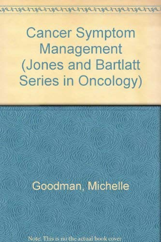 9780867207323: Cancer Symptom Management (Jones and Bartlatt Series in Oncology)