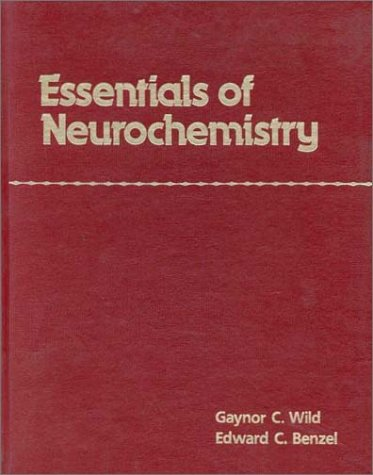 9780867208627: Essentials of Neurochemistry