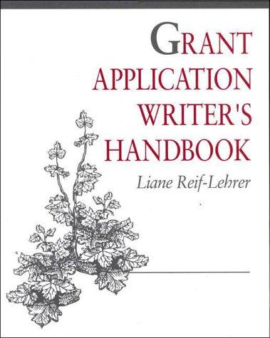 9780867208740: Grant Application Writer's Handbook: Liane Reif-Lehrer