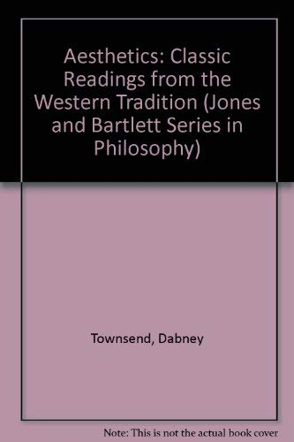 9780867209730: Aesthetics: Classic Readings from the Western Tradition (Jones and Bartlett Series in Philosophy)