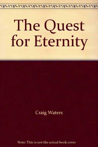 9780867210071: The Quest for Eternity