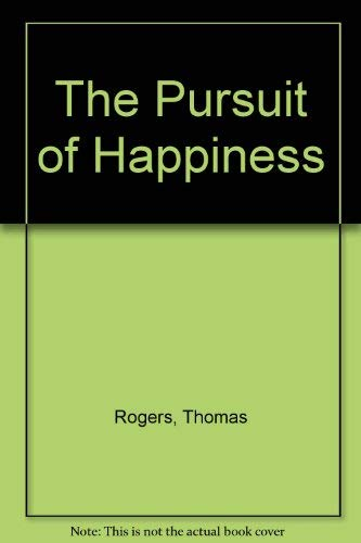 9780867210132: The Pursuit of Happiness