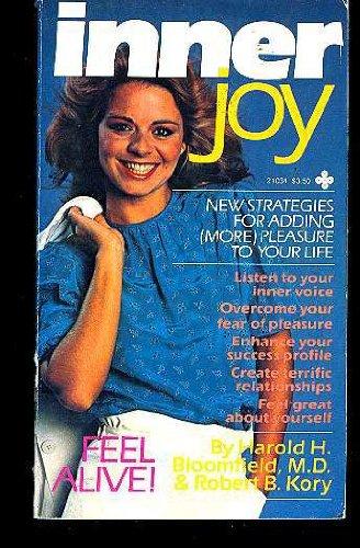 Inner Joy: Bloomfield, Harold H.