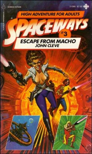 Escape from Macho (Spaceways Series) (0867210664) by John Cleve