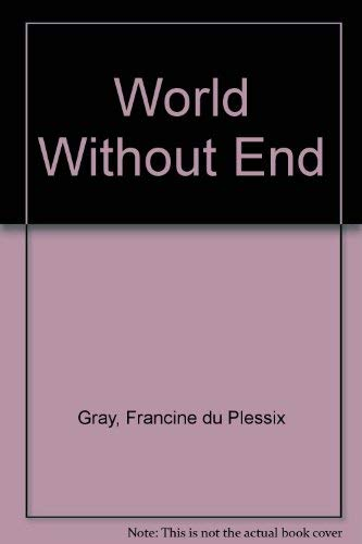 9780867210798: World Without End