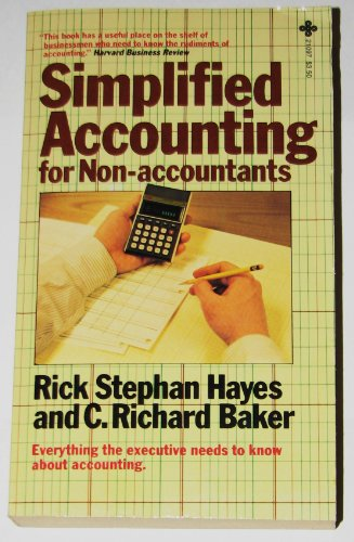 Simplified accounting for non-accountants: Hayes, Rick Stephan