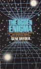 The Ogden Enigma (0867211180) by Gene Snyder